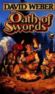 Oath of Swords  - David Weber