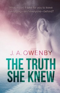 The Truth She Knew (The Truth Series) - J. A. Owenby