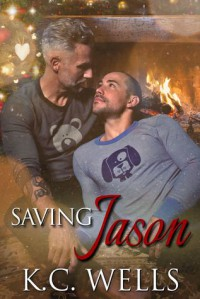 Saving Jason - K.C. Wells, Michael Craft, Meredith Russell