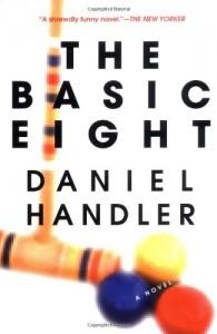 The Basic Eight - Daniel Handler
