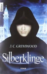 Silberklinge (Die Schatten von Venedig, #1) - Jon Courtenay Grimwood, Sabine Reinhardus