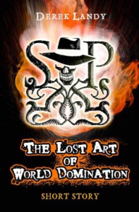 The Lost Art of World Domination - Derek Landy