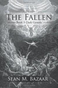 The Fallen (Dark Genesis, #1) - Sean M. Bazaar
