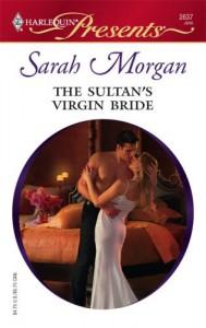 The Sultan's Virgin Bride (Harlequin Presents) - Sarah Morgan