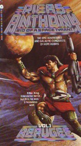 Refugee, Bio of a Space Tyrant - Piers Anthony