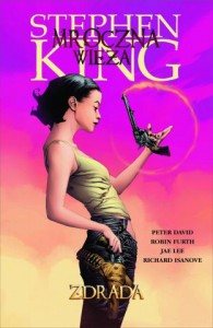 Zdrada - Peter David, Stephen King, Jae Lee, Richard Ianove, Robin Furth