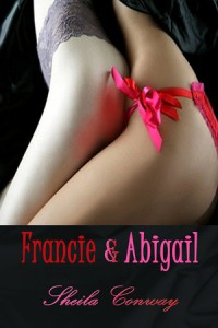 Francie & Abigail - Sheila Conway