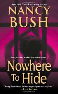 Nowhere to Hide - Nancy Bush