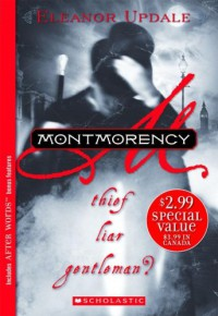 Montmorency: Thief Liar Gentleman? (After Words) - Eleanor Updale