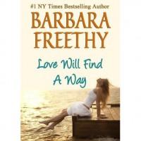 Love Will Find a Way - Barbara Freethy