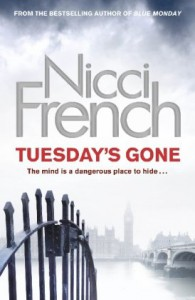 Tuesday's Gone - Nicci French