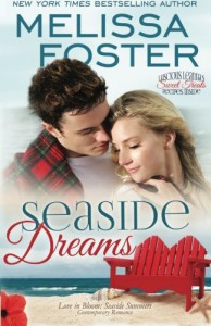 By Melissa Foster Seaside Dreams (Love in Bloom: Seaside Summers, Book 1) Contemporary Romance (Volume 1) - Melissa Foster