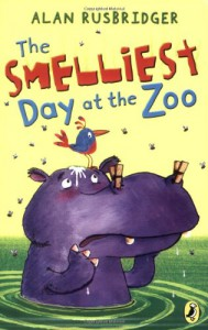 The Smelliest Day At The Zoo - Alan Rusbridger