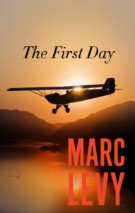 The First Day - Marc Levy