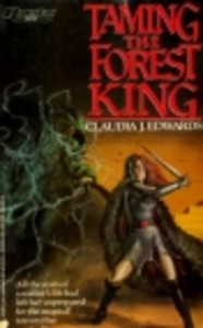 Taming the Forest King - Claudia J. Edwards