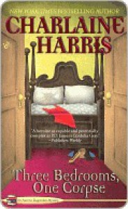 Three Bedrooms, One Corpse - Charlaine Harris