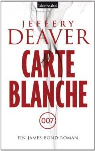 Carte Blanche: Ein Bond-Roman - Jeffery Deaver