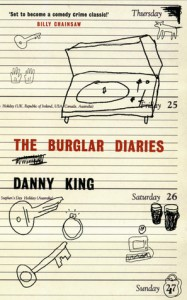 The Burglar Diaries - Danny King