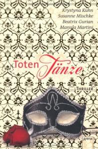Totentänze - Beatrix Gurian, Susanne Mischke, Manuela Martini, Krystyna Kuhn