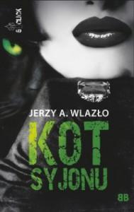 Kot Syjonu - Jerzy A. Wlazło