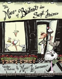 The Mice of Bistrot des Sept Freres - Marie LeTourneau