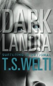 Darklandia - T.S. Welti