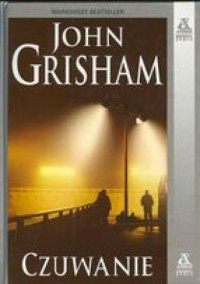 Czuwanie - John Grisham