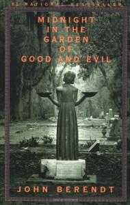 Midnight in the Garden of Good and Evil - John Berendt