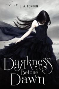 Darkness Before Dawn - J.A. London