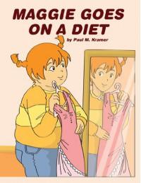 Maggie Goes on A Diet - Paul Kramer