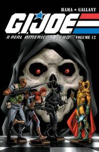 G.I. JOE: A Real American Hero Volume 12 - Larry Hama, S. L. Gallant