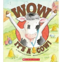 Wow, It's A Cow! - Trudy Harris, Paige Keiser, Jay Harris