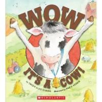 Wow, It's A Cow! - Trudy Harris, Paige Keiser, Jay Harris