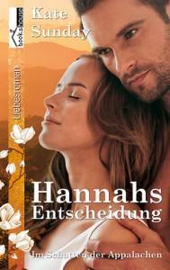 Hannahs Entscheidung - Im Schatten der Appalachen 1 - Kate Sunday