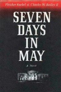 Seven Days In May - Fletcher Knebel,  Charles W. Bailey II