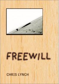 Freewill - Chris Lynch