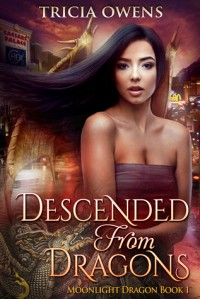 Descended from Dragons - Tricia Owens