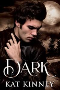 Dark (Blood Moon, Texas Shifters #1) - Kat Kinney