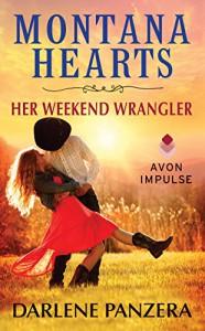 Montana Hearts: Her Weekend Wrangler - Darlene Panzera