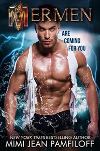 MERMEN (The Mermen Trilogy Book 1) - Mimi Jean Pamfiloff