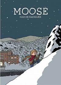 Moose - Max De Radigues, Max De Radigues