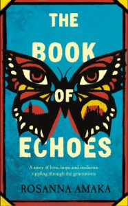 The Book of Echoes - Rosanna Amaka