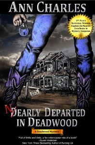 Nearly Departed in Deadwood  -  C.S. Kunkle, Ann Charles