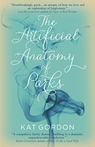 The Artificial Anatomy of Parks - Kat Gordon