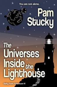 The Universes Inside the Lighthouse - Pam Stucky