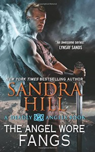 The Angel Wore Fangs: A Deadly Angels Book - Sandra Hill