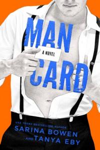 Man Card (Man Hands Book 2) - Sarina Bowen, Tanya Eby