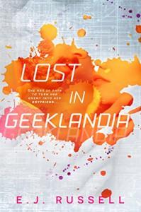 Lost in Geeklandia - E. Russell Johnston Jr.