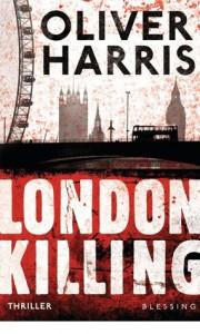 London Killing - Oliver Harris, Wolfgang Müller