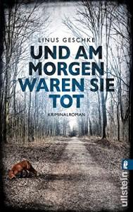 Und am Morgen waren sie tot: Kriminalroman (Jan-Römer-Krimi, Band 2) - Linus Geschke